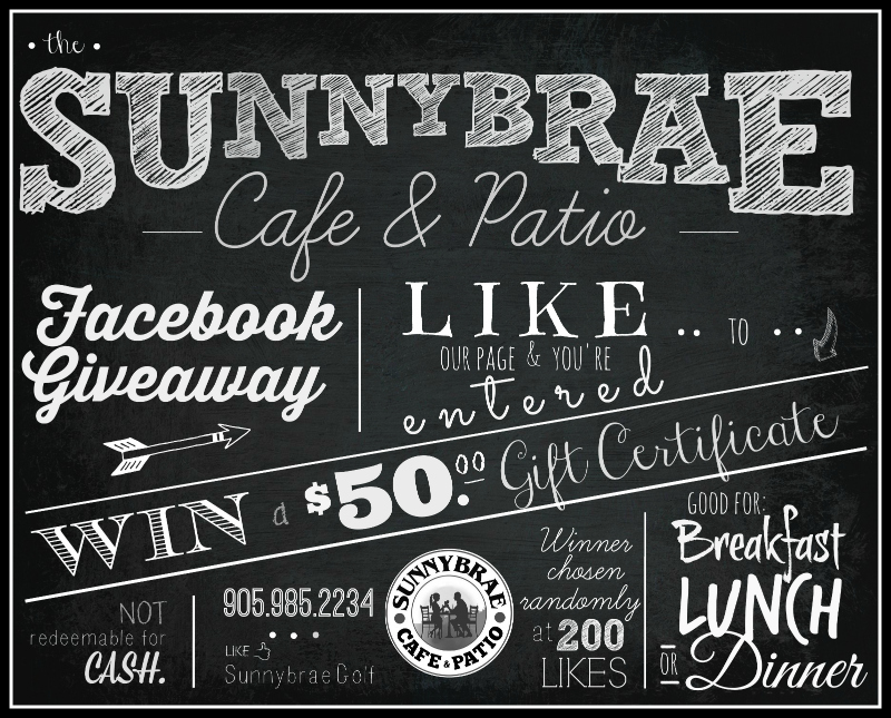 WIN A $50. SUNNYBRAE CAFE & PATIO GIFT CARD.
