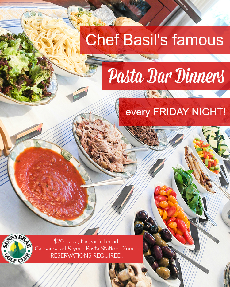 Chef Basil's famous Pasta Bar dinners are back
