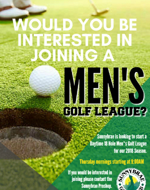 Would you be interested in a new daytime Men's Golf League?
