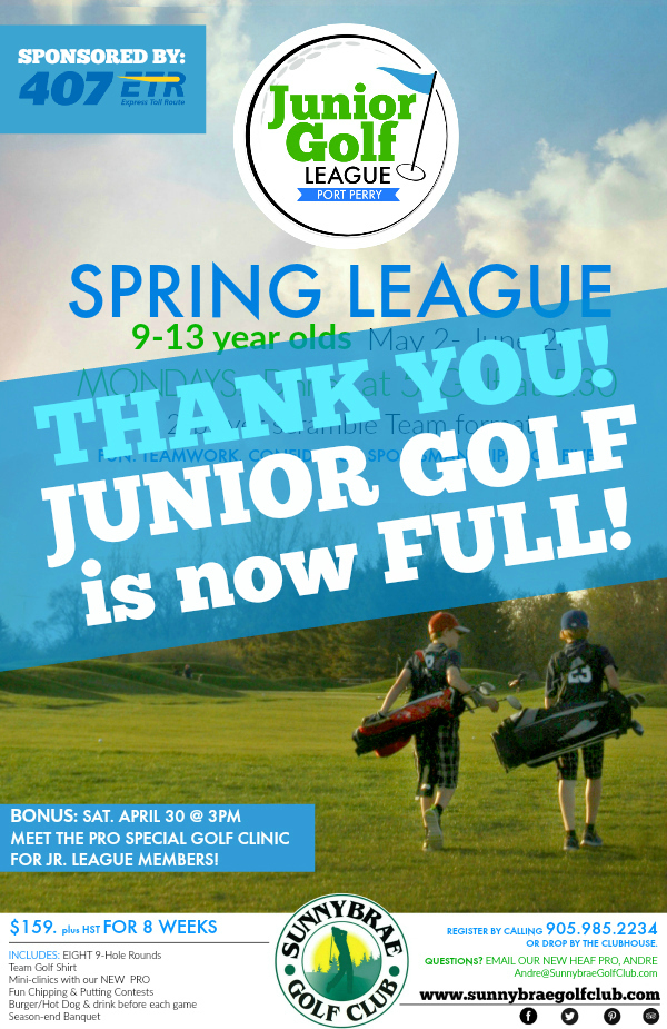 Thank you – Junior Golf at Sunnybrae is FULL for the Spring Session!
