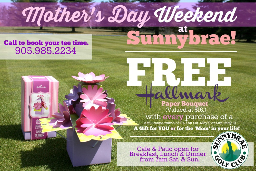 Mother's Day WEEKEND 2015 Golf Special!