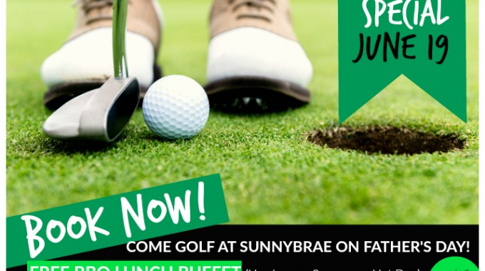 Father's Day golf Special at Sunnybrae