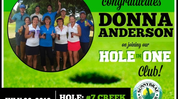 Hole in One: Congrats Donna Anderson!