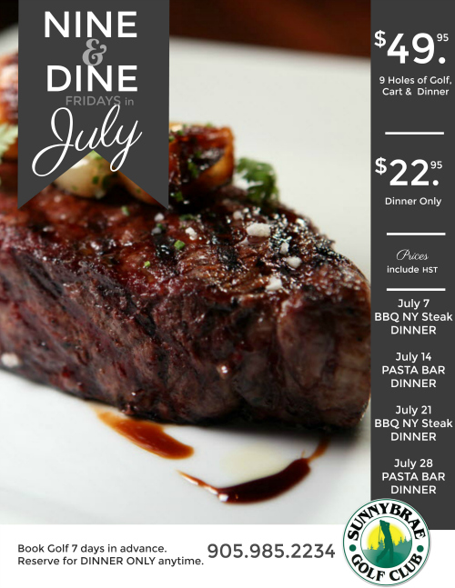 Nine & Dine Golf & Dinners this July