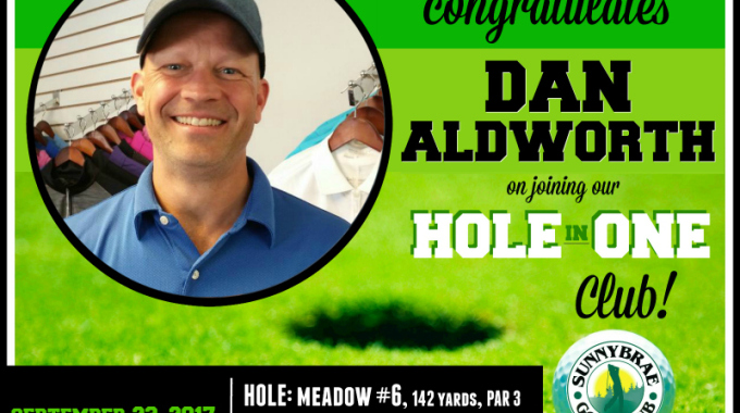 Congratulations Dan on your Hole in One at Sunnybrae!