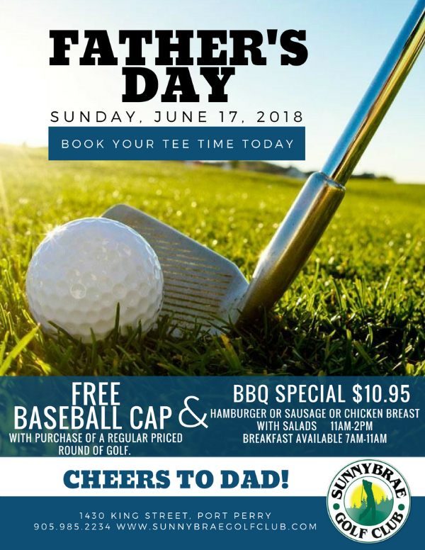 Father's Day 2018 Golf & BBQ specials!