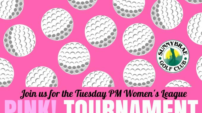PINK! Golf Tournament for our Women's Tues PM League