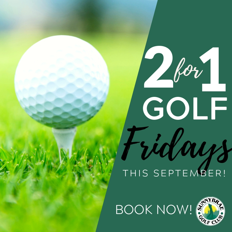 2 for 1 golf Fridays this September at Sunnybrae