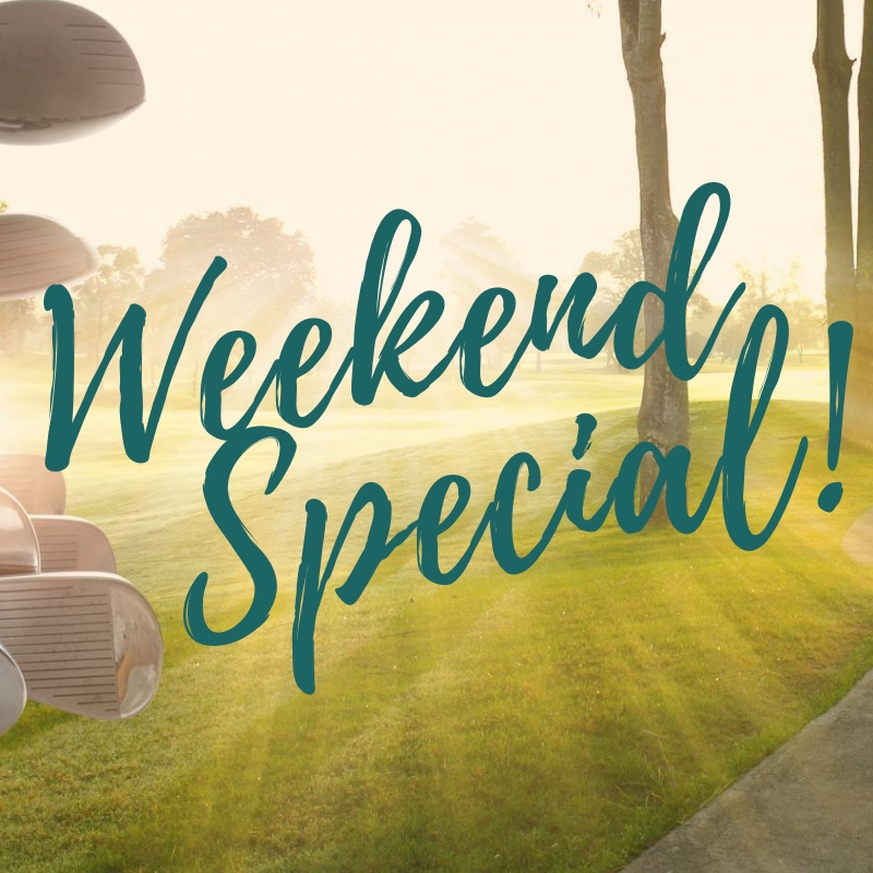 Long Weekend Golf Special!