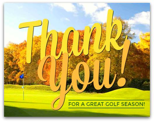 Thank you for a wonderful Golf Season!
